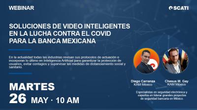 [Webinar] Soluciones de video inteligente para la banca mexicana. II Edición