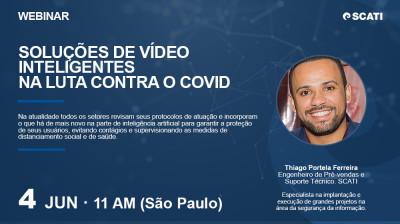 [Webinar] Soluções de Vídeo Inteligentes na Luta contra o COVID