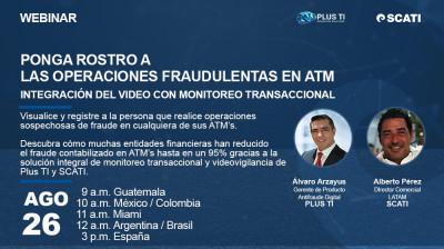 Ponga Rostro a las Operaciones Fraudulentas en ATM